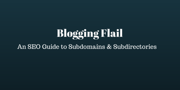 Subdomains vs Subdirectories SEO