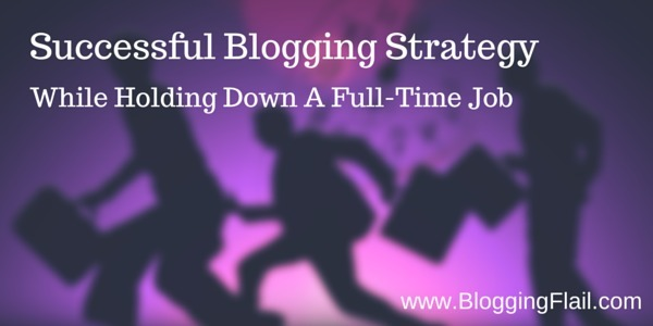 Successful Blogging Strategy