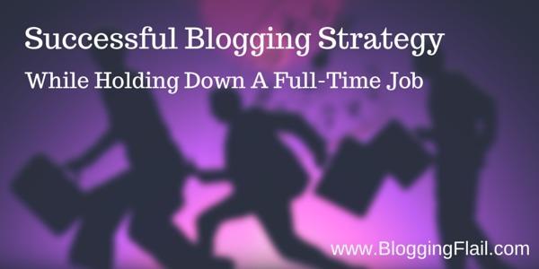 Successful Blogging Strategy