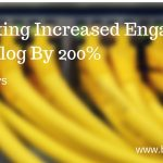 Blog Networking Increased Engagement By 200% (In Just 30 Days)