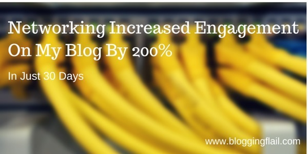 blog networking increased engagement