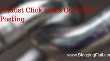 21 Must Click Links On Guest Posting