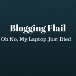 my laptop just died